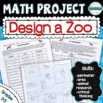 "Math Project--Design a Zoo! Great way to teach area and perimeter while combining critical thinking and research skills! Newly updated! If you own this, go into ""My Purchases"" and download the updated version! from More Than a Worksheet $"
