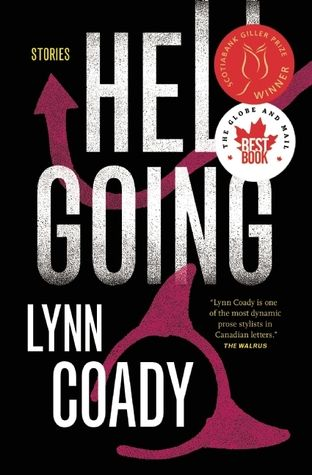 Hellgoing: Stories by Lynn Coady WINNER 2013