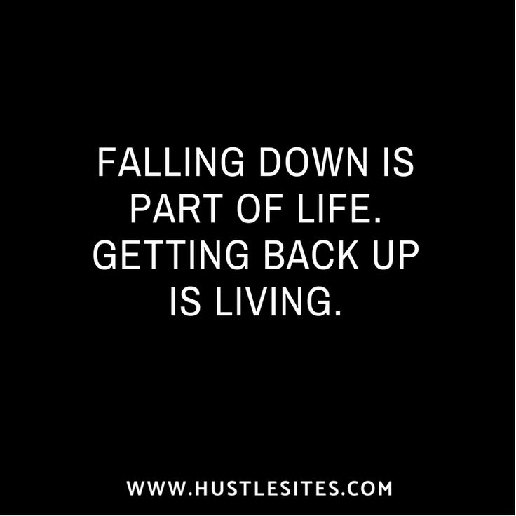 Failures are inevitable. You have to get back up if you want to live the life you dream. #success #motivation #life #dreams