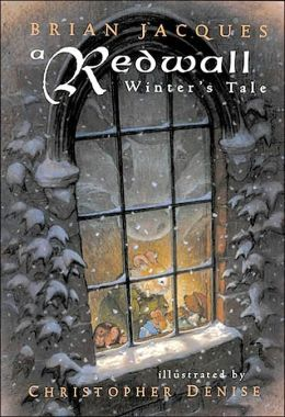 A Redwall Winter's Tale by Brian Jacques, Christopher Denise (Illustrator)