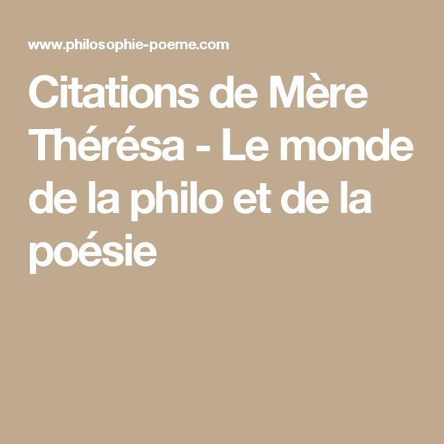 Citations de Mère Thérésa - Le monde de la philo et de la poésie