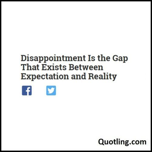 Best 25+ Disappointment Quotes Ideas On Pinterest