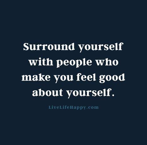 People Who Make You Feel Good