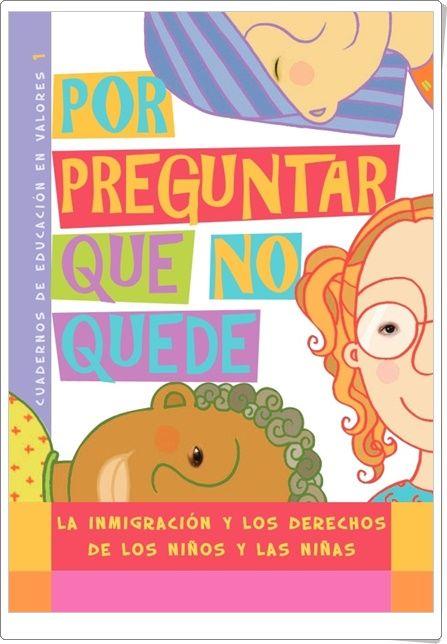 """""""La inmigración y los derechos de los niños y las niñas"""""""