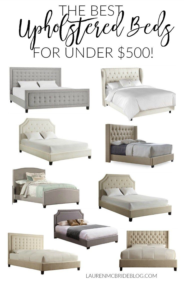 These are the BEST upholstered beds under $500! Featuring tufted and nailhead styles