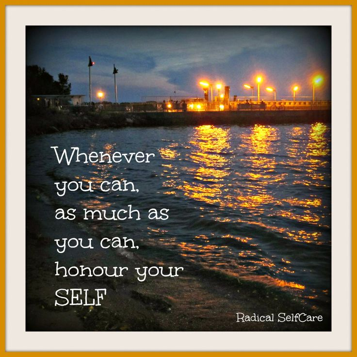 Honour yourself, your values, your worth. Live it. www.radicalselfcare.ca