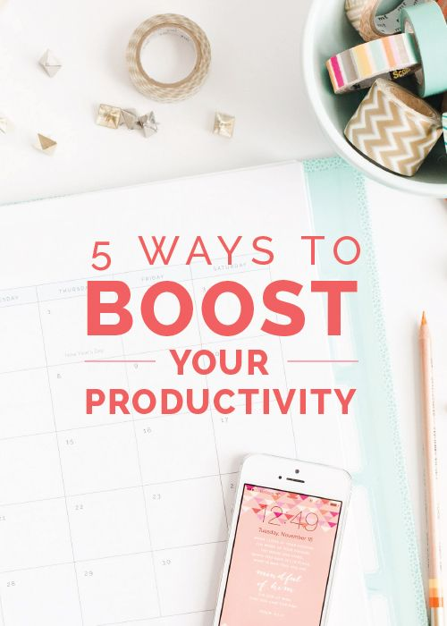 5 Ways to Boost Your Productivity - Elle & Company