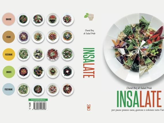 Salad Pride, 10 insalate per tutti i gusti - Corriere.it