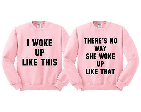 Pink Crewneck Best Friend I Woke Up Like by TeesAndTankYouShop