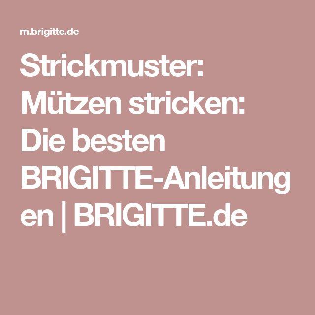 Strickmuster: Mützen stricken: Die besten BRIGITTE-Anleitungen | BRIGITTE.de