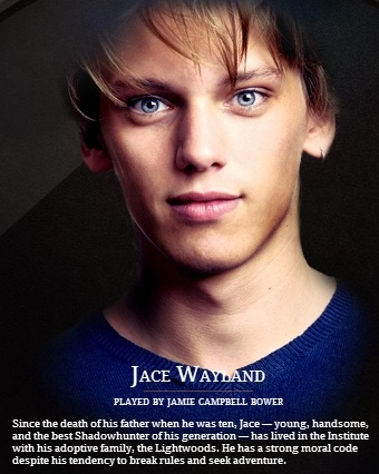 THE MORTAL INSTRUMENTS by Cassandra Clare| Jace Wayland played by James Campbell Bower in the movie City of Bones.