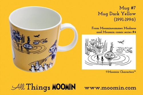 Moomin mug #7 by Arabia Mug #7 - Dark Yellow Produced: 1991-1996 Illustrated by Camilla Moberg and manufactured by Arabia. The original comic strip can be found in Moomin comic album #4 and Midsummer Madness.