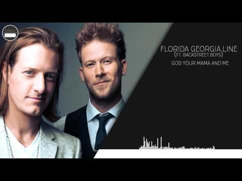 Florida Georgia Line (feat. Backstreet Boys) - God, Your Mama, And Me (Lyrics) - YouTube