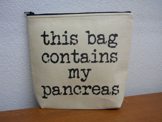 This hilarious zipper bag measures 8 inches tall, 9 inches wide and 2 inches deep. Color of fabric is a durable Kona cotton available in several colors, with black words  this bag contains my pancreas screen printed by me in black ink onto fabric. I also have black with white words too!  My bags are machine washable and tumble dry. They are large, flexible for maximum stuffage and VERY durable.  Perfect for anyone with diabetes and in need of a bag for supplies!  Can be made in larger sizes…