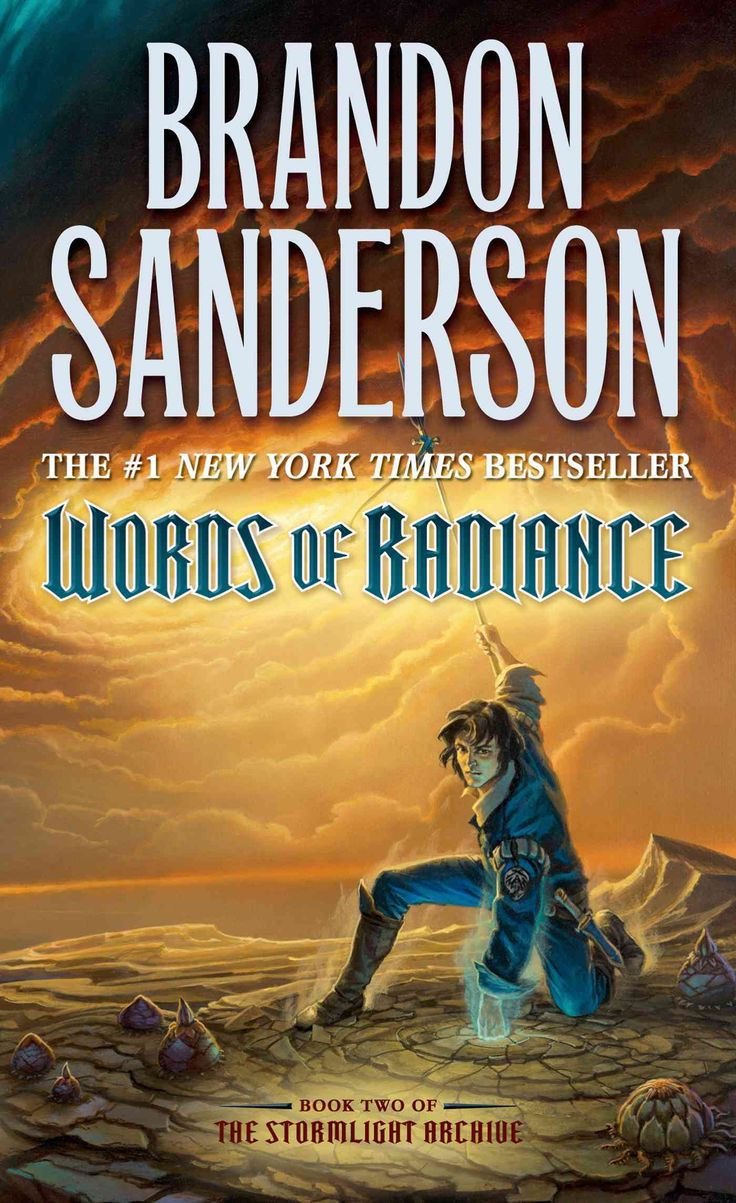 Brandon Sanderson's Epic Stormlight Archive Continues With His #1 New York  Times Bestselling Words Of