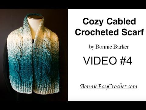 Cozy Cabled Scarf Crochet Along Part 4