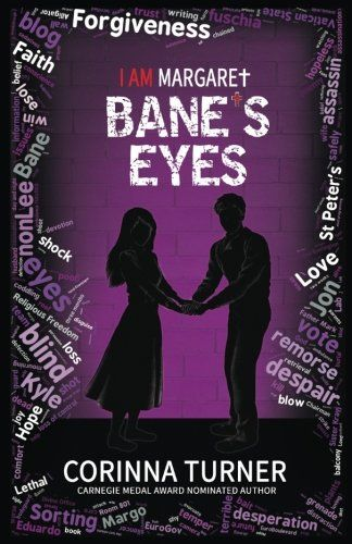 "Bane's Eyes (I Am Margaret) (Volume 4):   ""Bane, I know it's risky, but I think I should do this speech. We've got to win... If we don't, we're all dead...""/i br A HUSBAND IN DESPAIR... AN ENEMY IN NEED... A LIFE AND DEATH VOTE... br In three months, the citizens of the EuroGov will decide whether or not to abolish Sorting, the grim annual harvesting of ""imperfect"" teenagers for their organs. br If they vote the wrong way, then Margo and everyone she cares about will die. br While her ..."