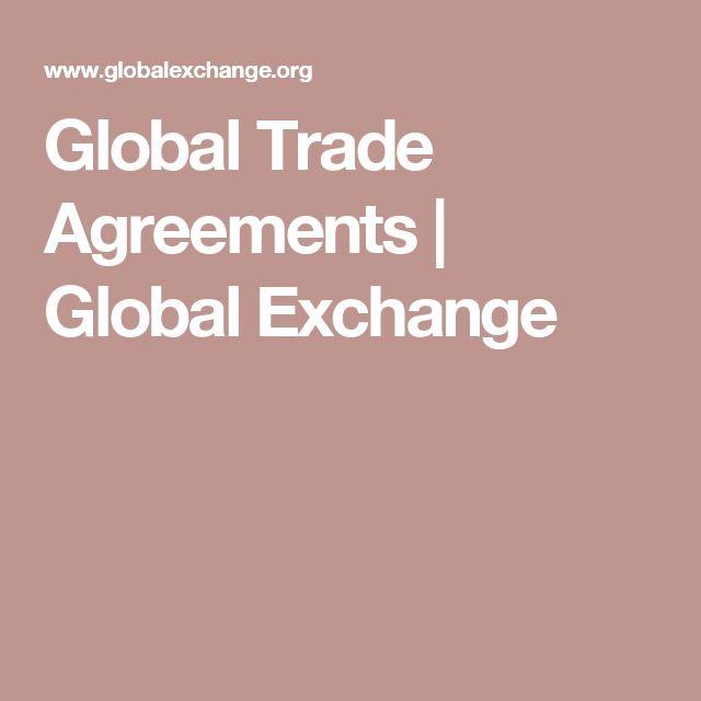 Global Trade Agreements | Global Exchange