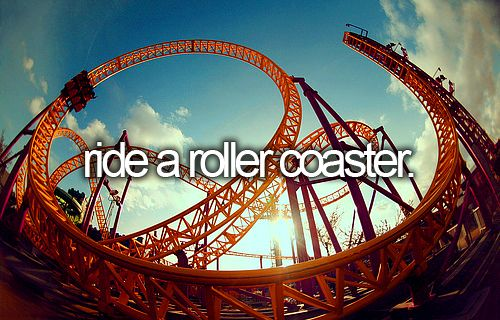 Bucket list - ride a roller coaster - I'm really scared of roller coasters and don't actually *want* to do this but rather I want to stop being a wimp!
