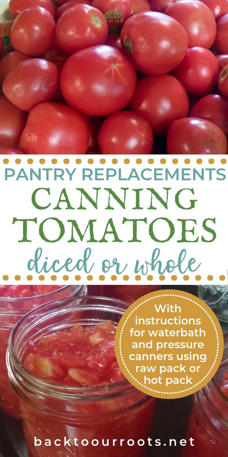 Canning Tomatoes Two Easy Ways You Can Do It Today Canning Tomatoes Recipes Canning Tomatoes Canning Recipes