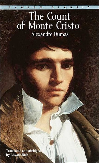 The Count of Monte Cristo by Alexander Dumas, a novel in which the lead character, Dantes, is unwrongly imprisoned and upon his escape sets in motion a plan to get his revenge on those who betrayed him