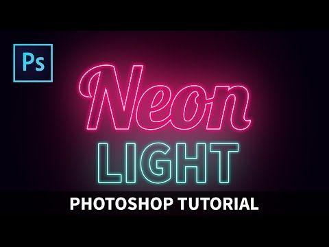 (3) Photoshop tutorials-Neon Light Text Effect[Photoshop tutorials] - YouTube