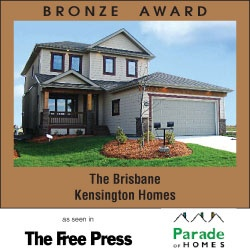 Award Winning Kensington Homes - a top rated new home builder in Winnipeg Manitoba - The Brisbane - Bronze Award