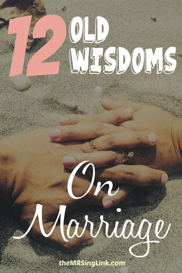 12 Old Wisdoms On Marriage | The Marital Advice that is Most Neglected | The Simplest Marriage Advice You Can Commit To Improving Your Marriage Each Day