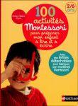 100 activités Montessori, Marie-Hélène Place, Nathan.