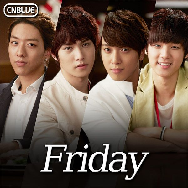 "CNBLUE releases T.G.I. Friday's CM Song ""Friday"""