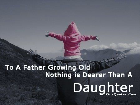 quotes about dads | Quotes On Daughter | My Quotes Home - Quotes About Inspiration - Part ...