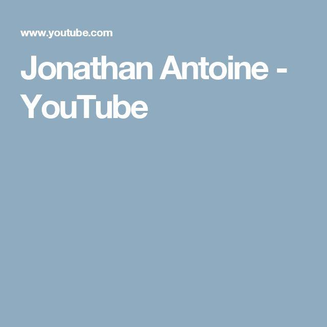 Jonathan Antoine - YouTube