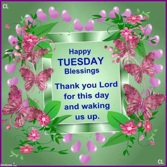 Good Morning Tuesday Blessing Images : Tuesday blessings tuesdays pinterest