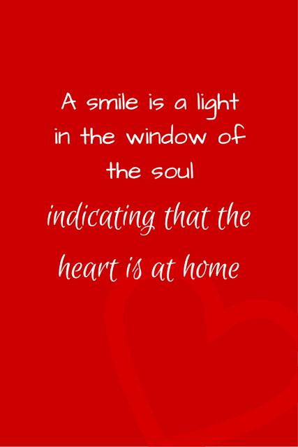 Inspirational Quote - A smile is a light in the window of the soul indicating that the heart is at home