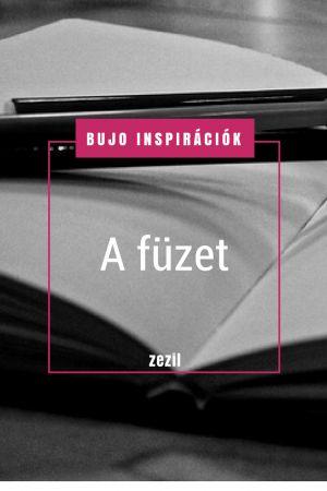 BuJo Inspirációk - a füzet | Bullet Journal magyarul  | zezil