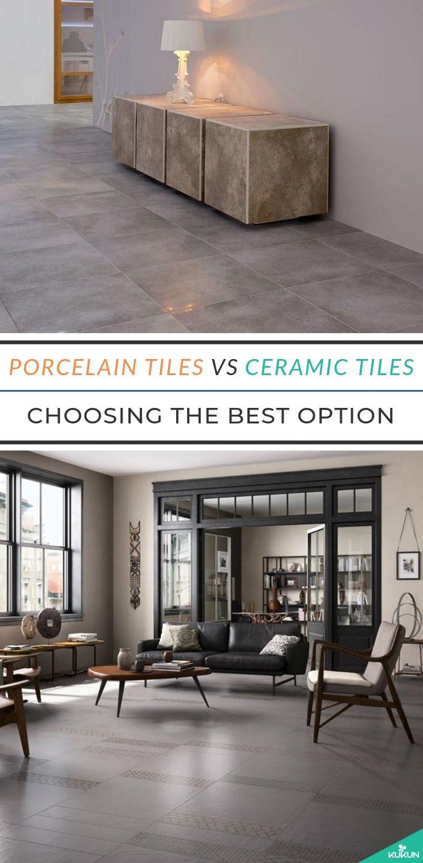 Porcelain Vs Ceramic Tile Which Is The Better Option Porcelain Vs Ceramic Tile Porcelain Vs Ceramic Tiles