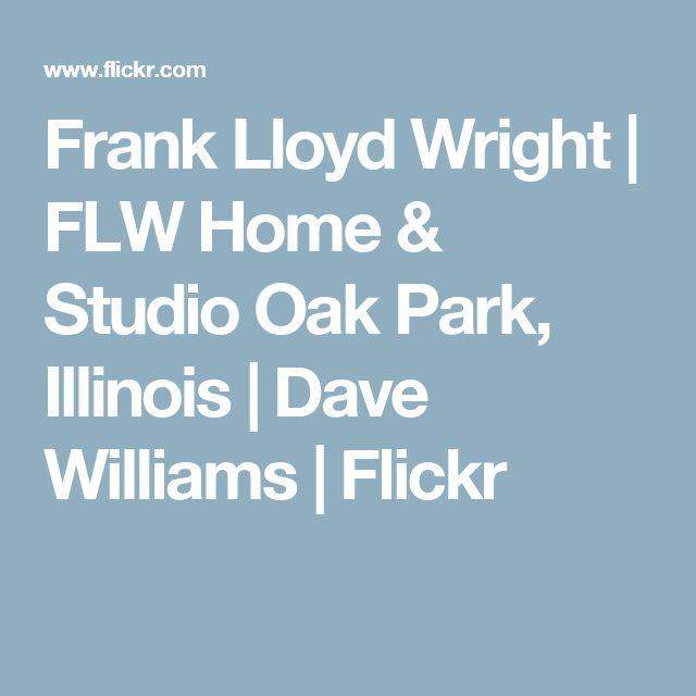 Frank Lloyd Wright | FLW Home & Studio Oak Park, Illinois | Dave Williams | Flickr