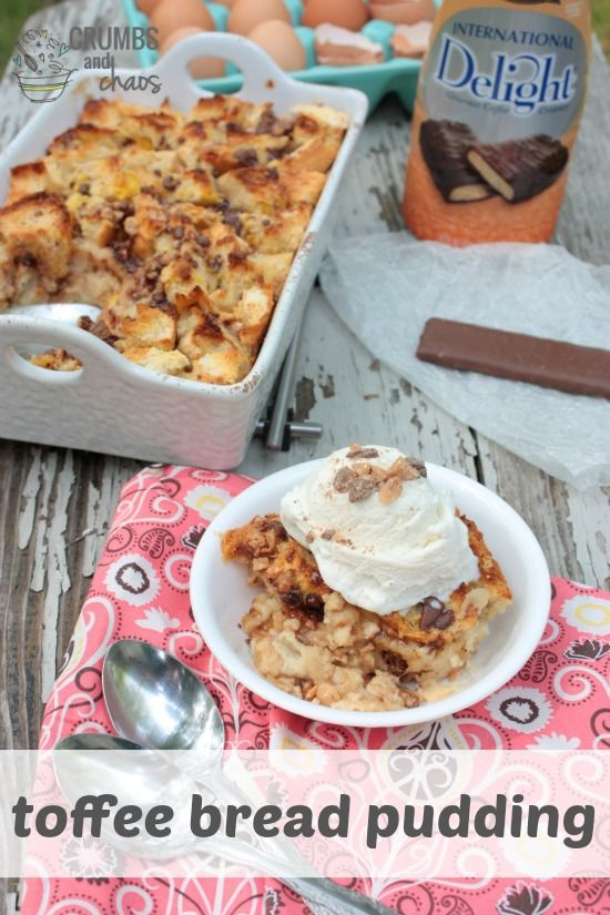 Toffee Bread Pudding | Crumbs and Chaos - A decadent #dessert made with International Delight Creamer #whatsyourid