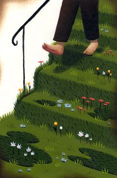 I love the feeling of walking barefoot on the grass.    From Peter Brown's The Curious Garden.