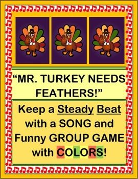 Play a 'colorful' THANKSGIVING GROUP GAME with a STEADY BEAT! All you need are pipe cleaners, rubber bands, and a love of rhythm and rhyme. Learn a funny SONG that will end with Mr. Turkey being surrounded by a 'rainbow of feathers'! Includes TURKEY TEMPLATE and FIVE COLOR SIGHT WORD CARDS. Makes a great class photo op! Active Indoor Fun from Joyful Noises Express TpT! $