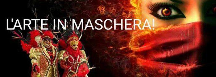 L'arte in maschera, sabato 1 luglio | www.fortedibard.it