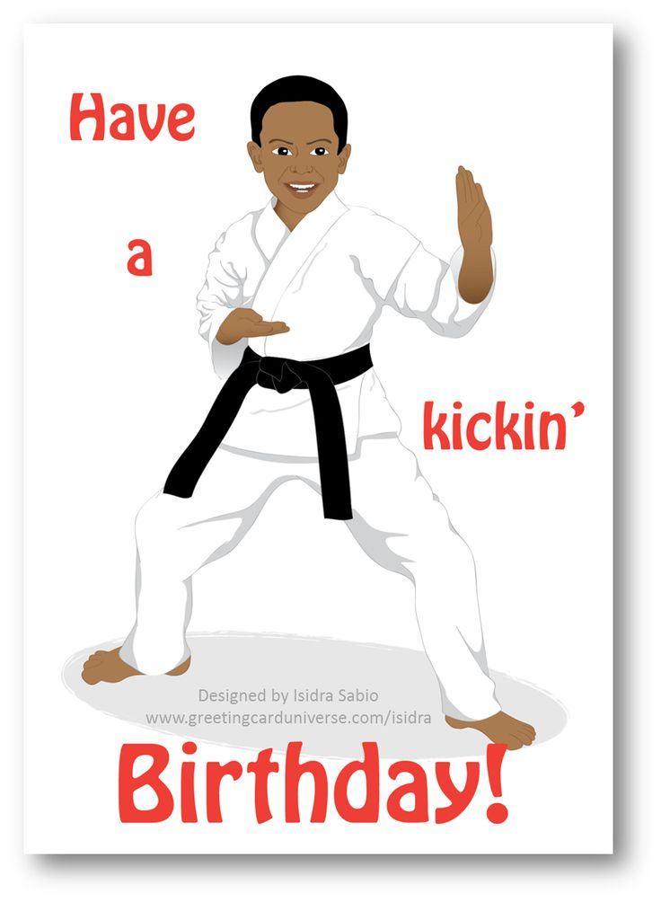 """Karate Birthday Boy Card.This birthday card shows a black belt handsome black (African American) boy in a karate pose wearing his robe. The front of the card says """"Have a kickin' Birthday"""" The inside of the cards read """"One year older means you are now one year cooler. Have a fantastic birthday filled with loads of fun!"""" Birthday Card for boys, Afrocentric Card, African American Card. Original design by Isidra Sabio"""