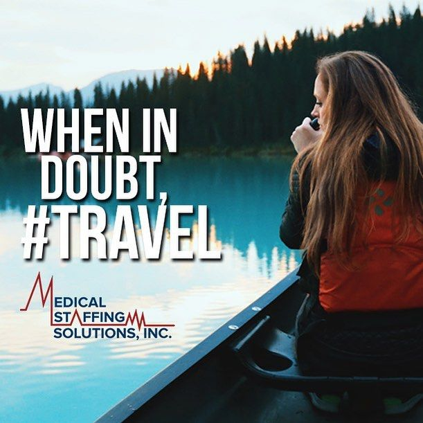 Don't fight the feeling to become a travel nurse, give it a try! Many of our nurses stay per diem at their home hospital so they can go back when they're ready. Why not try a new assignment in a new place for 13 weeks? ---------------------------------------------------------- #travelnurse #travel #nurse #quote #wanderlust #nurselife #mssi #perdiem #gypsynurse