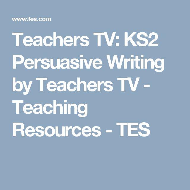 ks2 persuasive writing