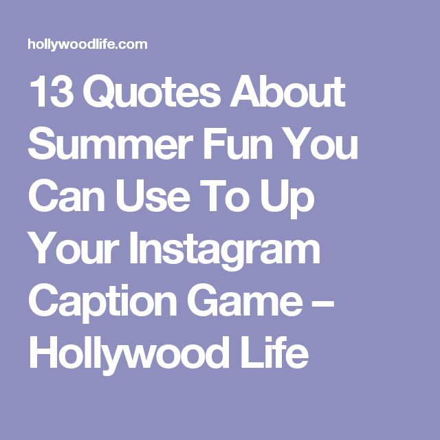 25+ Best Ideas About Summer Instagram Captions On