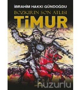 Bozkırın Son Atlısı Timur