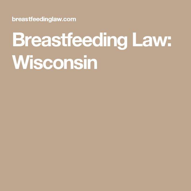 Breastfeeding Law: Wisconsin