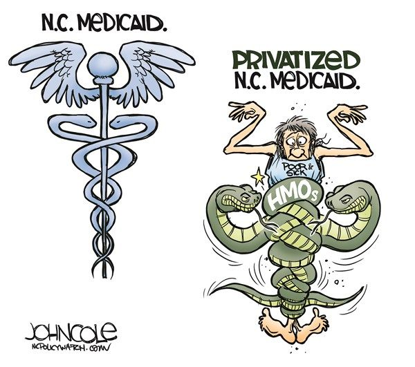 LOCAL NC    Privatized Medicaid © John Cole,ncpolicywatch.com,North Carolina, Medicaid, privatize, GOP, republicans, Pat McCrory, legislature