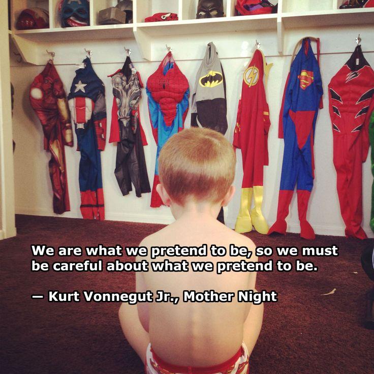 We are what we pretend to be -- Kurt Vonnegut Jr. [2448 x 2448]