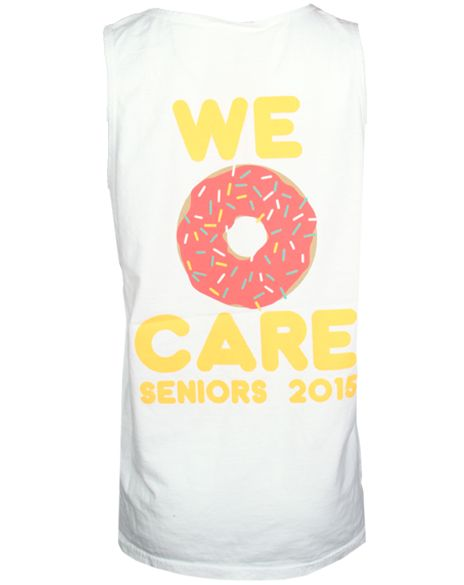 We Donut Care Tank by Adam Block Design | Custom Greek Apparel & Sorority Clothes | www.adamblockdesign.com
